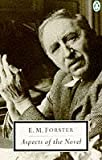 Forster, E.M.: Aspects of the Novel (Twentieth Century Classics)