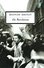 On Revolution (Penguin Classics) by Hannah…