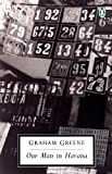 Graham Greene: Our Man in Havana: An Entertainment (Classic, 20th-Century, Penguin)