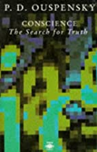 Conscience: The Search for Truth by P. D.…