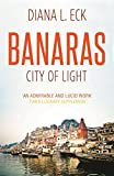 Diana L Eck: Banaras City of Light