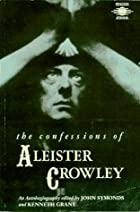 The Confessions of Aleister Crowley : An…