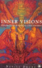 Inner Visions: Explorations in Magical…