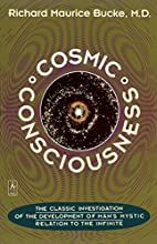 Cosmic Consciousness: A Study in the…