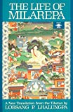 Lhalungpa, Lobsang P.: The Life of Milarepa