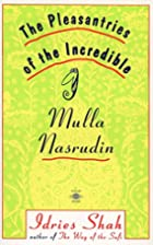 The Pleasantries of the Incredible Mulla…
