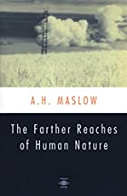The Farther Reaches of Human Nature by…