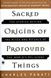 Panati, Charles: Sacred Origins of Profound Things