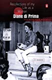 Di Prima, Diane: Recollections of My Life As a Woman: The New York Years