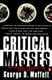 Moffett, George D.: Critical Masses: The Global Population Challenge
