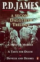 A Second Dalgliesh Trilogy by P. D. James