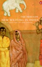 The Penguin New Writing in India by Aditya…