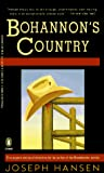Hansen, Joseph: Bohannon&#39;s Country : Mystery Stories