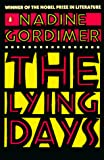 Gordimer, Nadine: The Lying Days