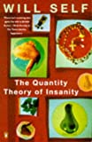 Self, Will: Quantity Theory of Insanity