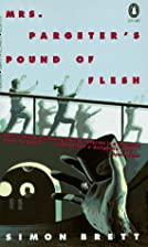 Mrs. Pargeter's Pound of Flesh: A Mrs.…