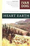 Doig, Ivan: Heart Earth