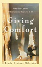 Giving Comfort: What You Can Do When Someone…