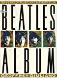 Giuliano, Geoffrey: The Beatles Album: Thirty Years of Music and Memorabilia
