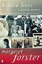 Hidden Lives: A Family Memoir by Margaret…