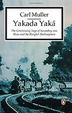 Yakada Yaka by Carl Muller