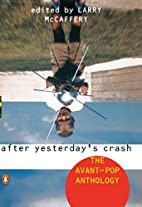 After Yesterday's Crash: The Avant-Pop…