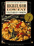 Raichlen, Steven: High-Flavor, Low-Fat Vegetarian Cooking