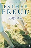 Freud, Esther: Gaglow