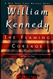 Kennedy, William J.: The Flaming Corsage