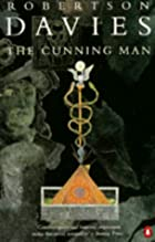 The cunning man by Robertson Davies