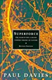Davies, P.C.W.: Superforce: Search for a Grand Unified Theory of Nature (Penguin Science)