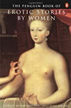 The Penguin Book of Erotic Stories by Women…