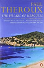 THE PILLARS OF HERCULES: A GRAND TOUR OF THE…
