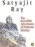 Ray, Satyajit: Incredible Adventures of Professor Shonku