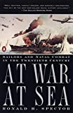 Spector, Ronald H.: At War, at Sea