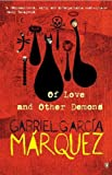 Garcia Marquez, Gabriel: Of Love and Other Demons