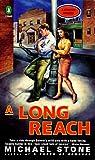 Stone, Michael: A Long Reach: A Streeter Mystery