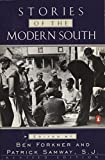 Forkner, Ben: Stories of the Modern South