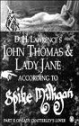 "Milligan, Spike: D.H.Lawrence's John Thomas and Lady Jane: Part 2: According to Spike Milligan - Part II of ""Lady Chatterley's Lover"""