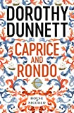 Dunnett, Dorothy: Caprice and Rondo: The House of Niccolo Bk. 7