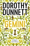 Dunnett, Dorothy: Gemini: The House of Niccolo Bk. 8