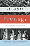 Savage, Jon: Teenage: The Prehistory of Youth Culture: 1875-1945