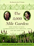 Phillips, Roger: The 3000 Mile Garden: An Exchange of Letters on Gardening, Food, and the Good Life