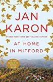 Jan Karon: At Home in Mitford (The Mitford Years, Book 1)