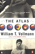 The Atlas by William Vollmann