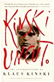 Kinski, Klaus: Kinski Uncut: The Autobiography of Klaus Kinski