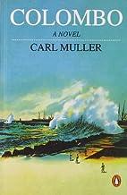 Colombo: A Novel by Carl Muller