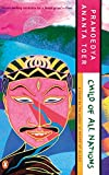 Toer, Pramoedya Ananta: Child of All Nations (Buru Quartet)
