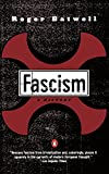Eatwell, Roger: Fascism : A History