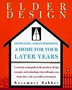 Elderdesign : Designing and Furnishing a…